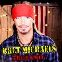 Bret Michaels - True Grit