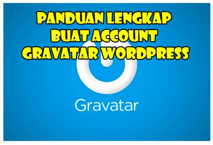 Panduan Lengkap Buat Account Gravatar WordPress