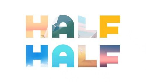 Half + Half | Review 63