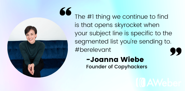 Email subject line best practices advice from Joanna Wiebe