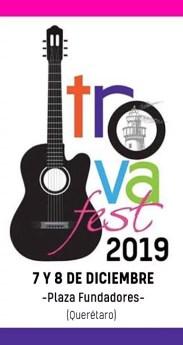 Todo listo para el Trovafest 2019, será 7 y 8 de Diciembre en la ciudad de Querétaro