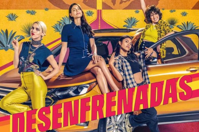Desenfrenadas llega a Netflix el 28 de febrero