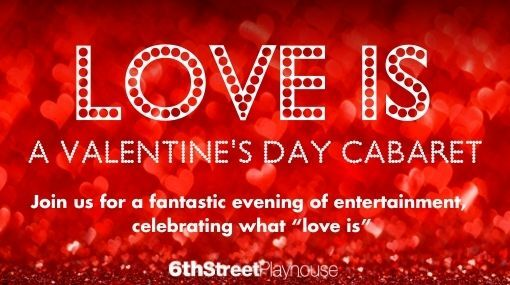 Love Is A Valentine's Day Cabaret