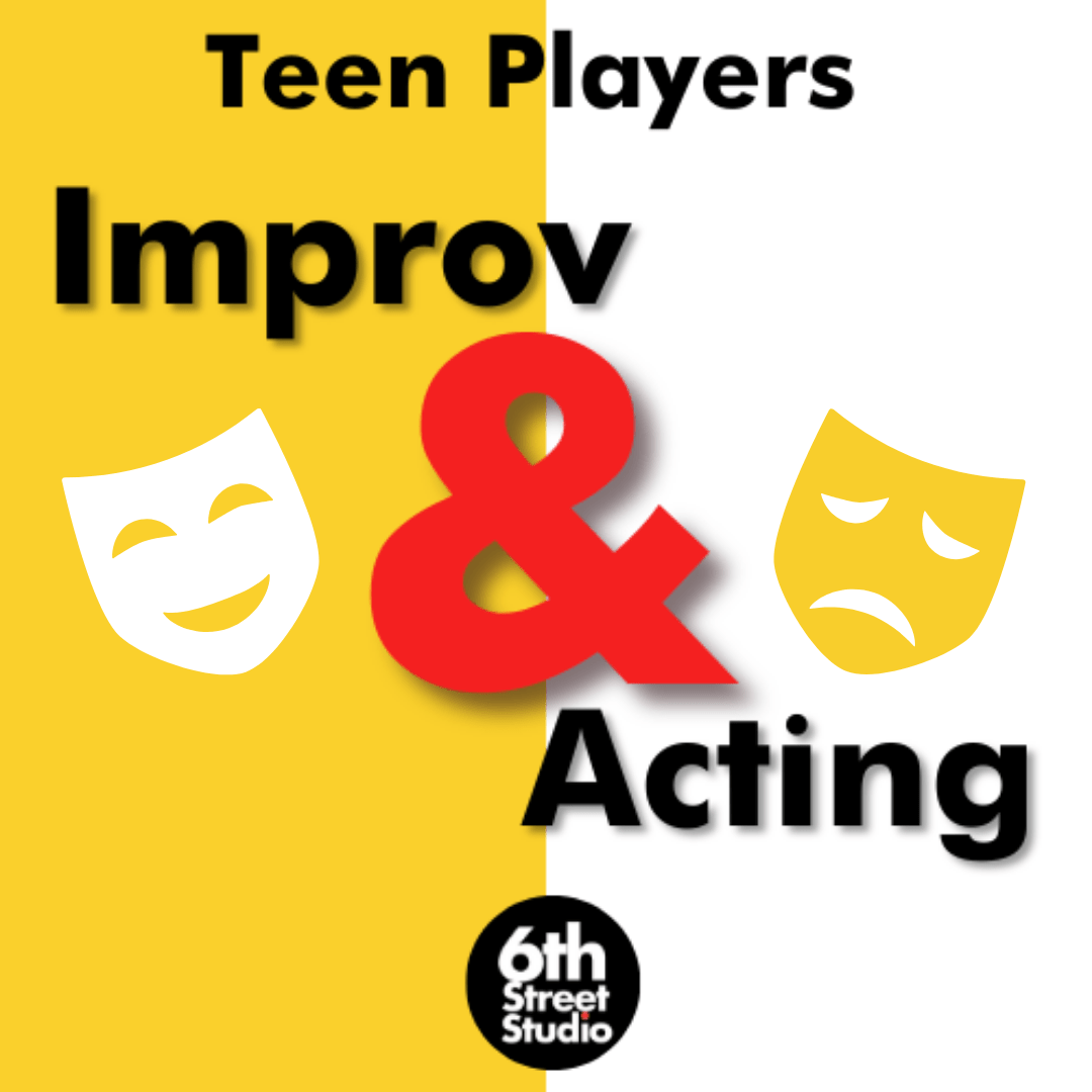 Teen Improv and Acting