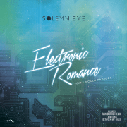 Electronic Romance maxi Single By Solemn Eye !