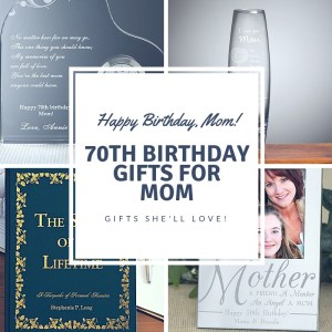 70th Birthday Gifts For Mom - 70th Birthday Gifts She'll Love