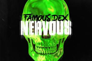 Famous Dex – Nervous (Ft. Lil Baby, Rich The Kid, and Jay Critch)