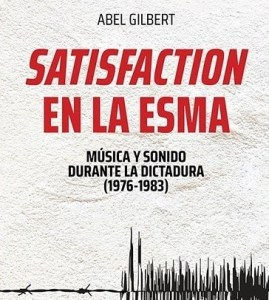 Satisfaction en la Esma