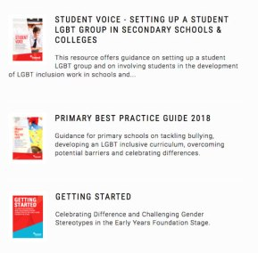A selection of some of Stonewall's resources for educators;