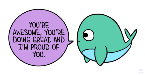 Image result for you are awesome you're doing great whale