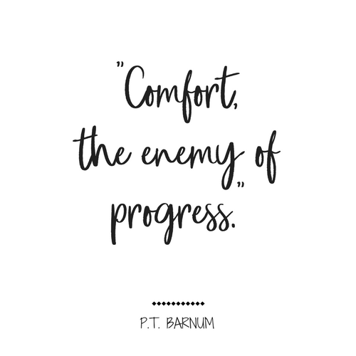 Comfort The Enemy Of Progress Quotes Gorgeous Progress Quotes