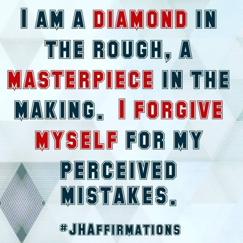 Forgive yourself… You are a masterpiece in the making. #JHAffirmations #forgiveness #masterpiece #diamond #selflove #selflovequotes #dailyaffirmationschallenge #dailyaffirmations #instapositive