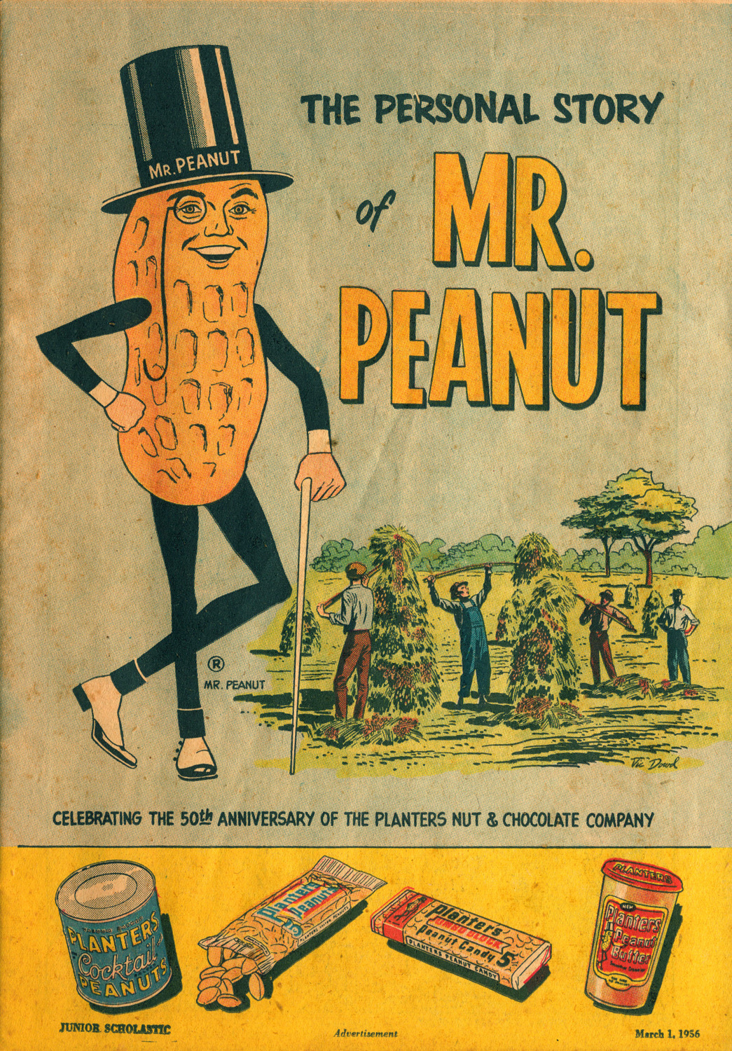 Planters Nut and Chocolate Company - 'The Personal Story of Mr. Peanut' - published in Junior Scholastic - March 1, 1956
