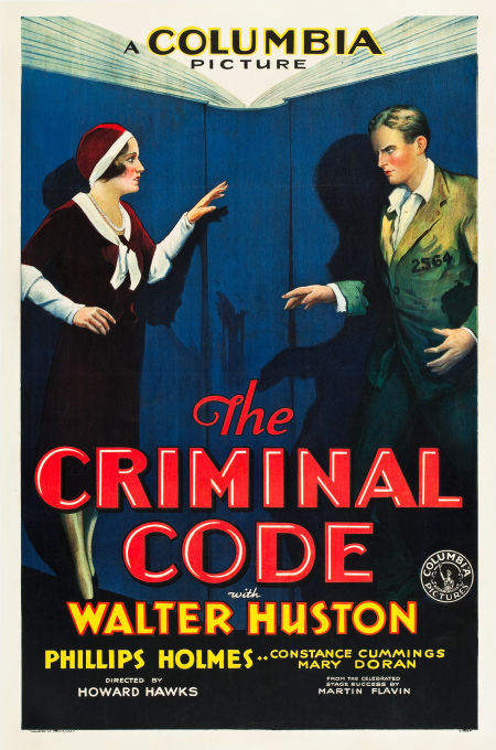 The Criminal Code (1931) shows on TCM Thursday night at 8 p.m. eastern time, followed later in the evening by Howard Hawks' original Scarface (1932), and then Brian DePalma's 1983 remake.