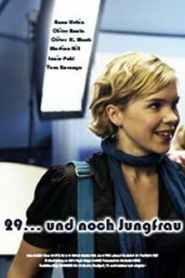 29..And Still A Virgin (2008) ว๊าว 29 สาวยังไม่เสีย