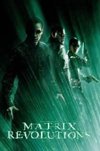 เดอะ เมทริกซ์ เรฟโวลูชั่นส์: ปฏิวัติมนุษย์เหนือโลก (2003) The Matrix 3 Revolutions