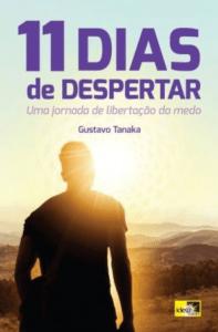 11 dias de despertar - Gustavo Tanaka - 7 Cantos do Mundo