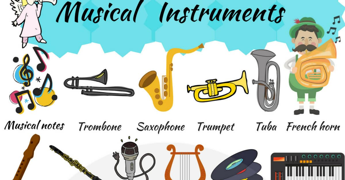 Musical Instruments Names List Of Musical Instruments 7 E S L