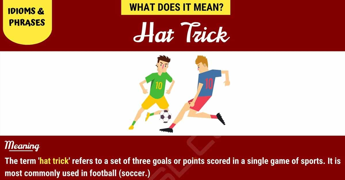 Hat Trick What Is A Hat Trick 7esl