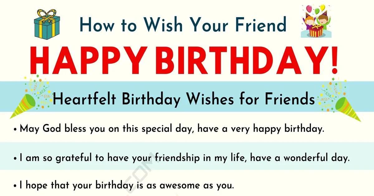 Happy Birthday Friend 35 Heartfelt And Funny Birthday Wishes For Friends 7 E S L