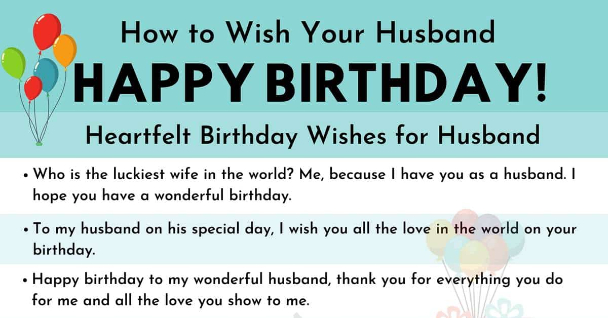 Happy Birthday Husband 30 Best Birthday Wishes For Your Husband 7esl