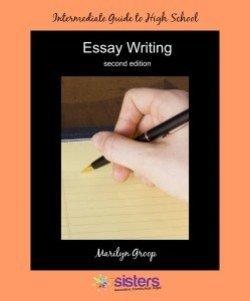Intermediate Essay Writing Guide by 7 Sisters Homeschool
