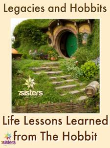 Legacies and Hobbits: Life Lessons Learned from The Hobbit 7SistersHomeschool.com
