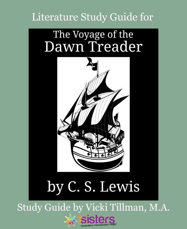 Chronicles of Narnia Literature Study Guide #3: The Voyage of the Dawn Treader for High Schoolers