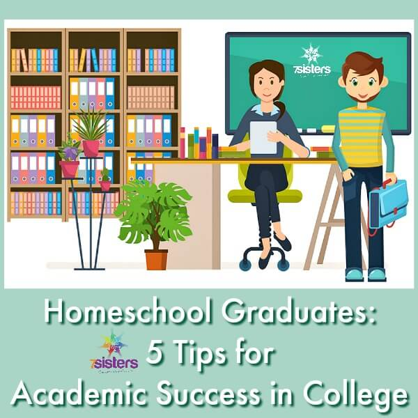 5 Tips for Academic Success in College 7SistersHomeschool.com