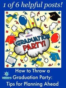 Graduation Party: Planning Ahead 7SistersHomeschool.com