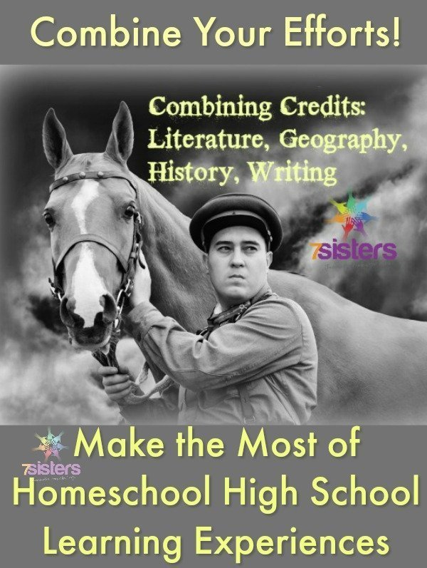 Combining Credits: Literature, Geography, History, Writing 7SistersHomeschool.com