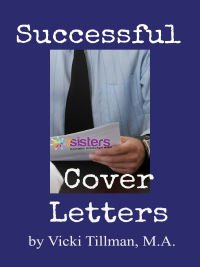 First-Time Job Hunting Skills for Homeschool High Schoolers Successful Cover Letters