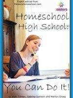 Homeschool High School: You Can Do It!