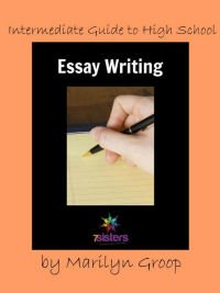 Intermediate Guide to Essay Writing 7SistersHomeschool.com