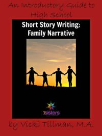 Difference Between 7Sisters Lit & Comp vs Our Other Guides? Introductory Story Writing: Family Narrative