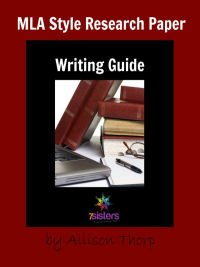 MLA Research Paper Writing Guide 7SIstersHomeschool.com