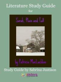 Sarah Plain and Tall Literature Study Guide 7SistersHomeschool.com