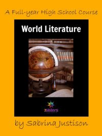 World Literature: A Full-Year High School Course from 7SistersHomeschool.com