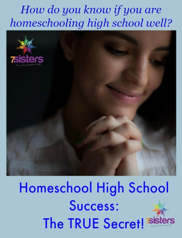 The True Secret of Homeschool Success 7SistersHomeschool.com