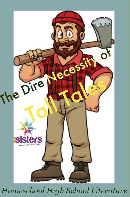 Homeschool High School Literature and the Dire Necessity of Tall Tales