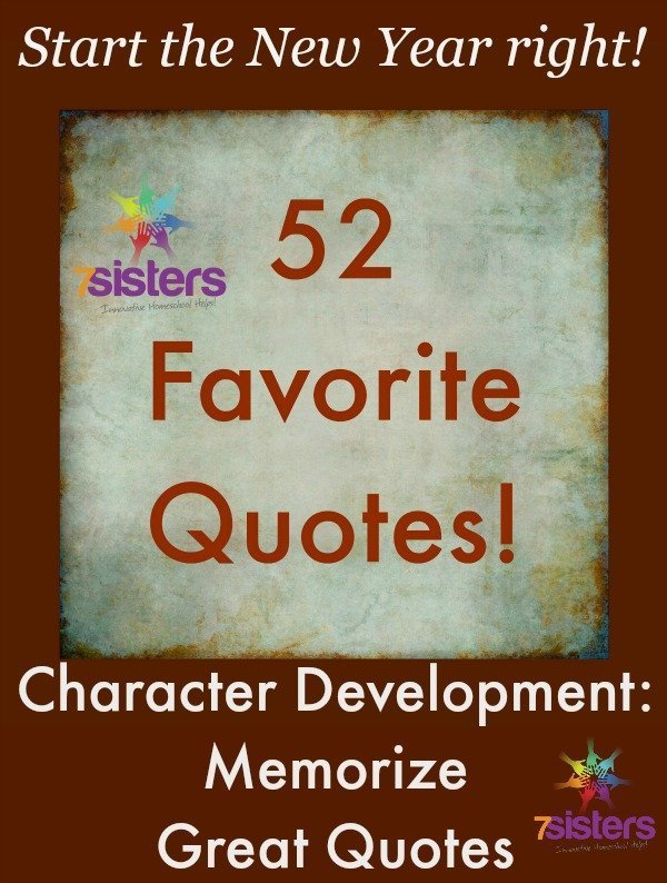 Character Development: Memorize Great Quotes from 7SistersHomeschool.com