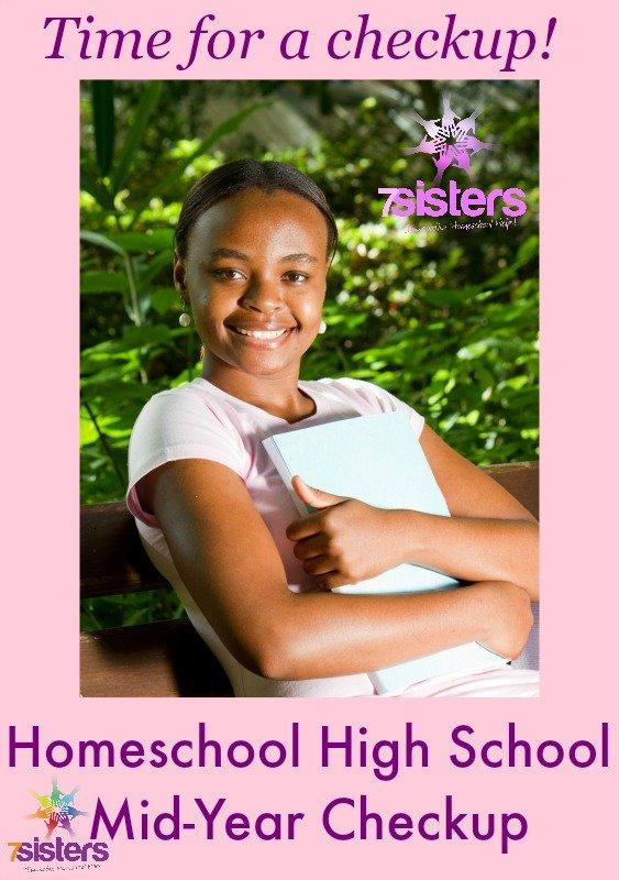 Homeschool High School Mid-Year Checkup 7SistersHomeschool.com