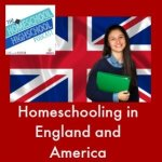 HSHSP Ep 65 Homeschooling in UK and US