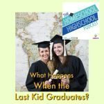 HSHSP Ep 70 What Happens When the Last Kid Graduates