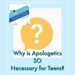 HSHSP Ep 77 Apologetics Important Life Preparation for Teens