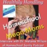 HSHSP Ep 85: Healthily Handling Homeschool Mean Moms