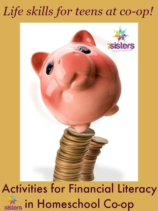 7 Engaging Activities for Financial Literacy in Homeschool Co-op 7SistersHomeschool.com