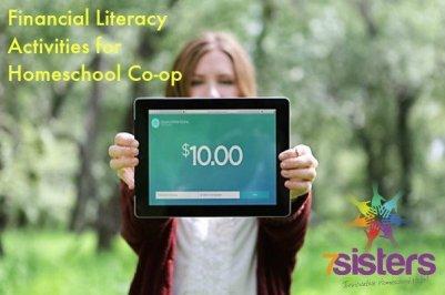 Financial Literacy Activities for Homeschool Co-op 7SistersHomeschool.com