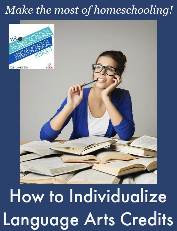How to Individualize the Language Arts/Literature Credit for Homeschool High School