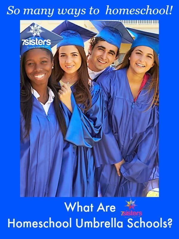 What are Homeschool Umbrella Schools? 7SistersHomeschool.com